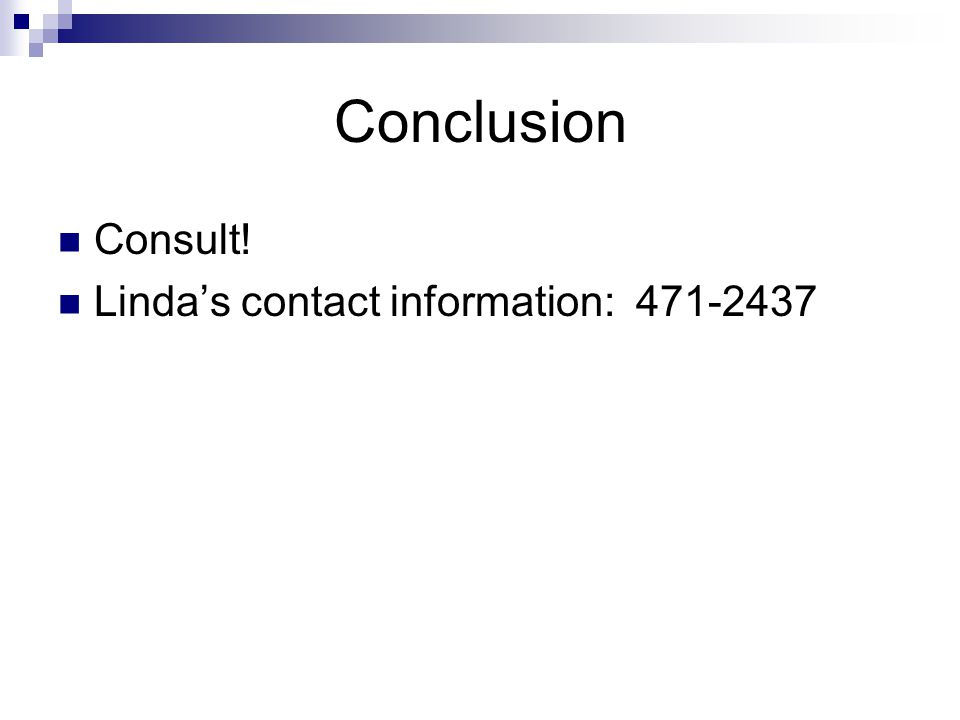 Conclusion Consult! Linda's contact information: