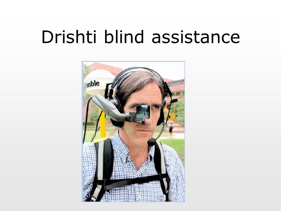 Drishti blind assistance