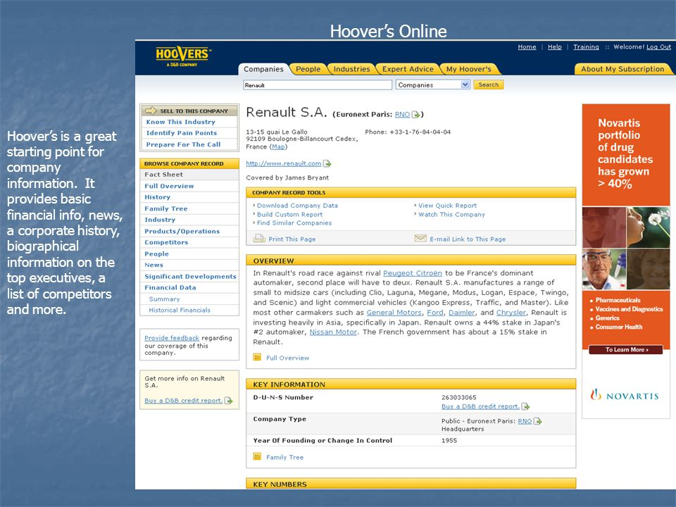 Hoover's Online Hoover's is a great starting point for company information.