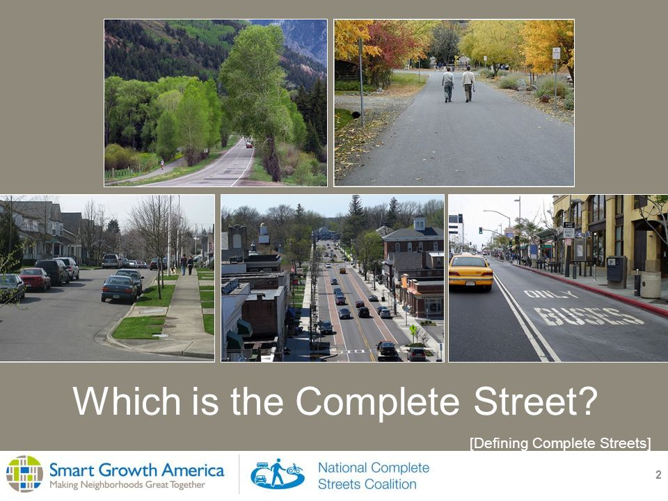 2 Which is the Complete Street [Defining Complete Streets]