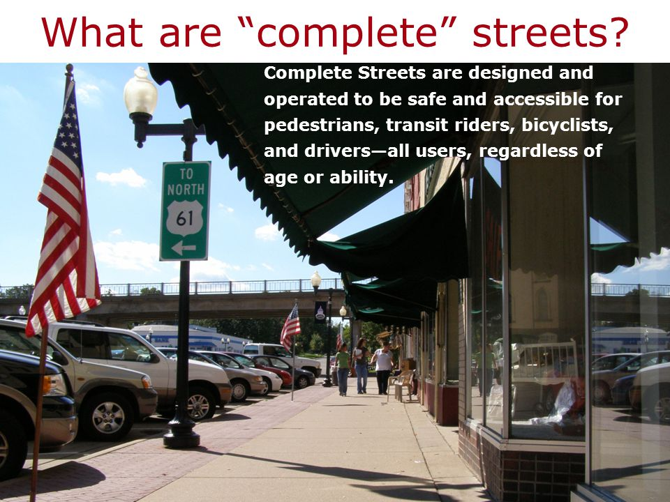 What do complete streets look like.