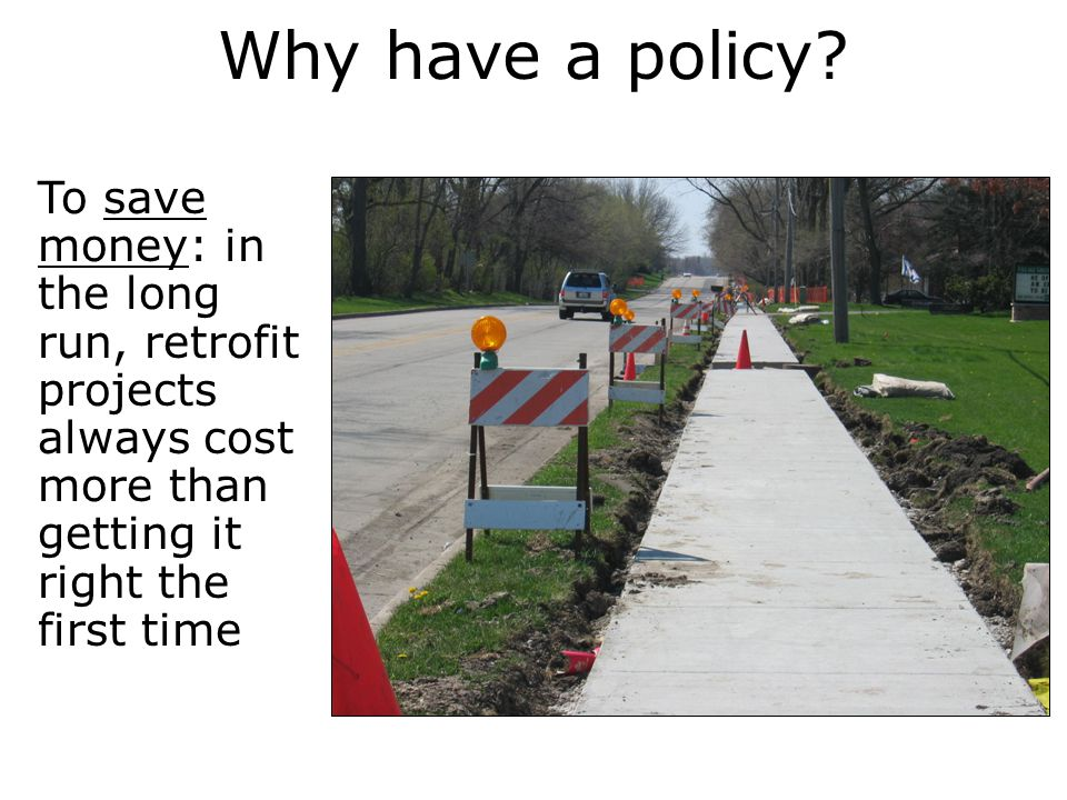 Why have a policy.