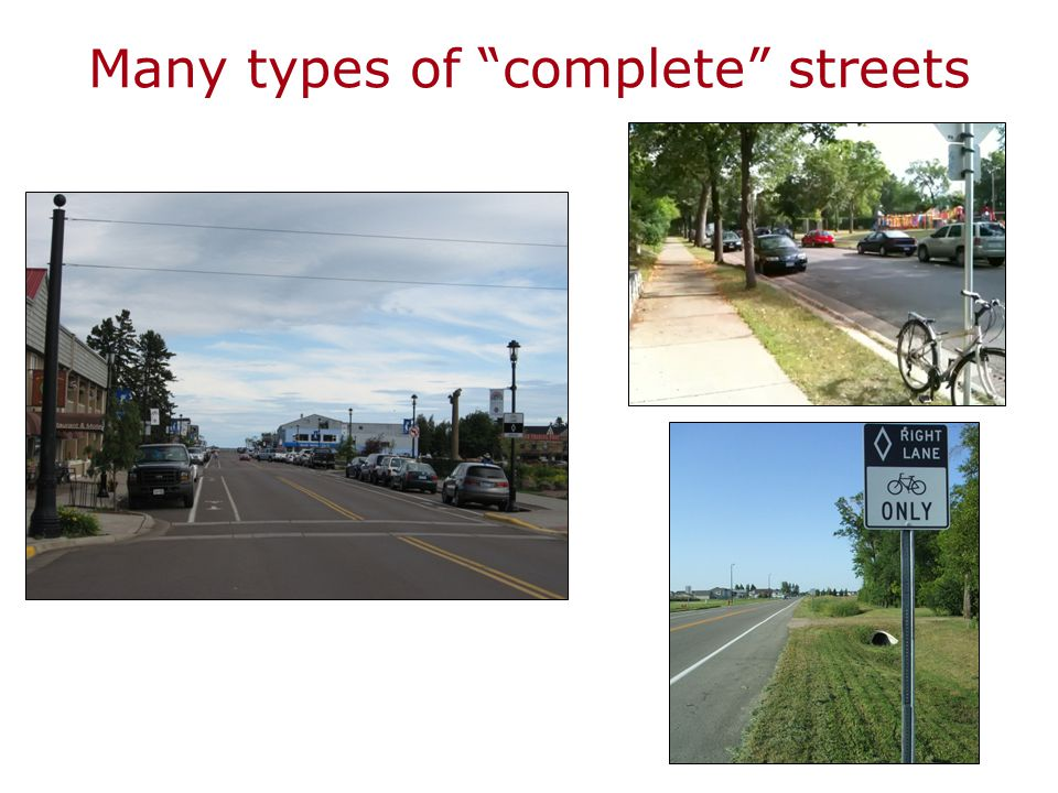 Many types of complete streets