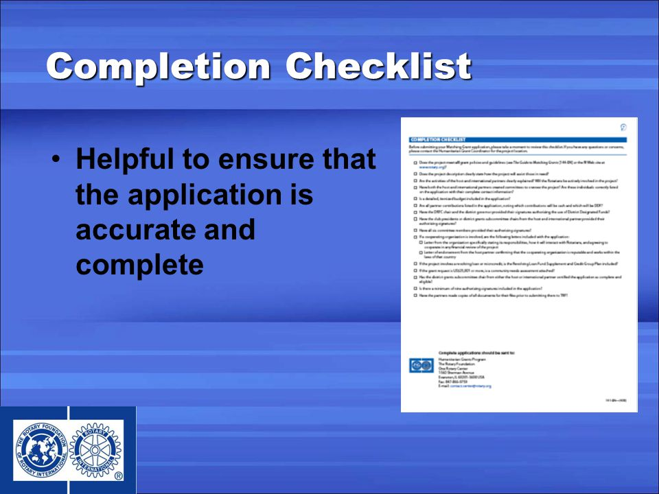 Completion Checklist Helpful to ensure that the application is accurate and complete