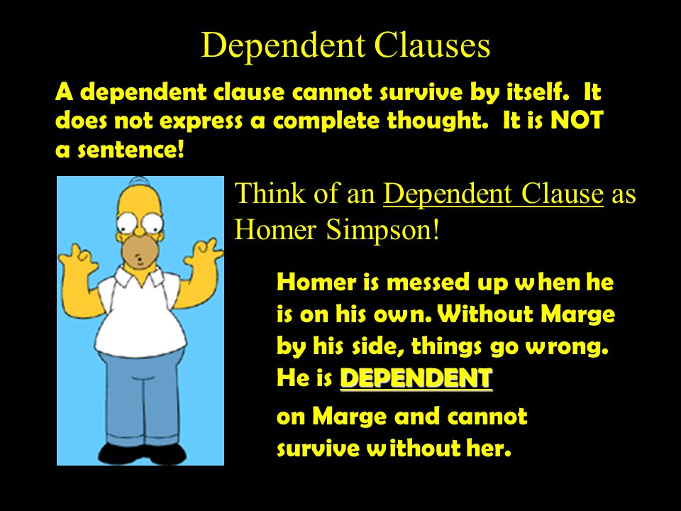 Compound Sentence (Marge +, + FANBOYS + Marge) Bart hates school, so he makes fun of the teachers. Homer loves donuts, and he enjoys spending time at