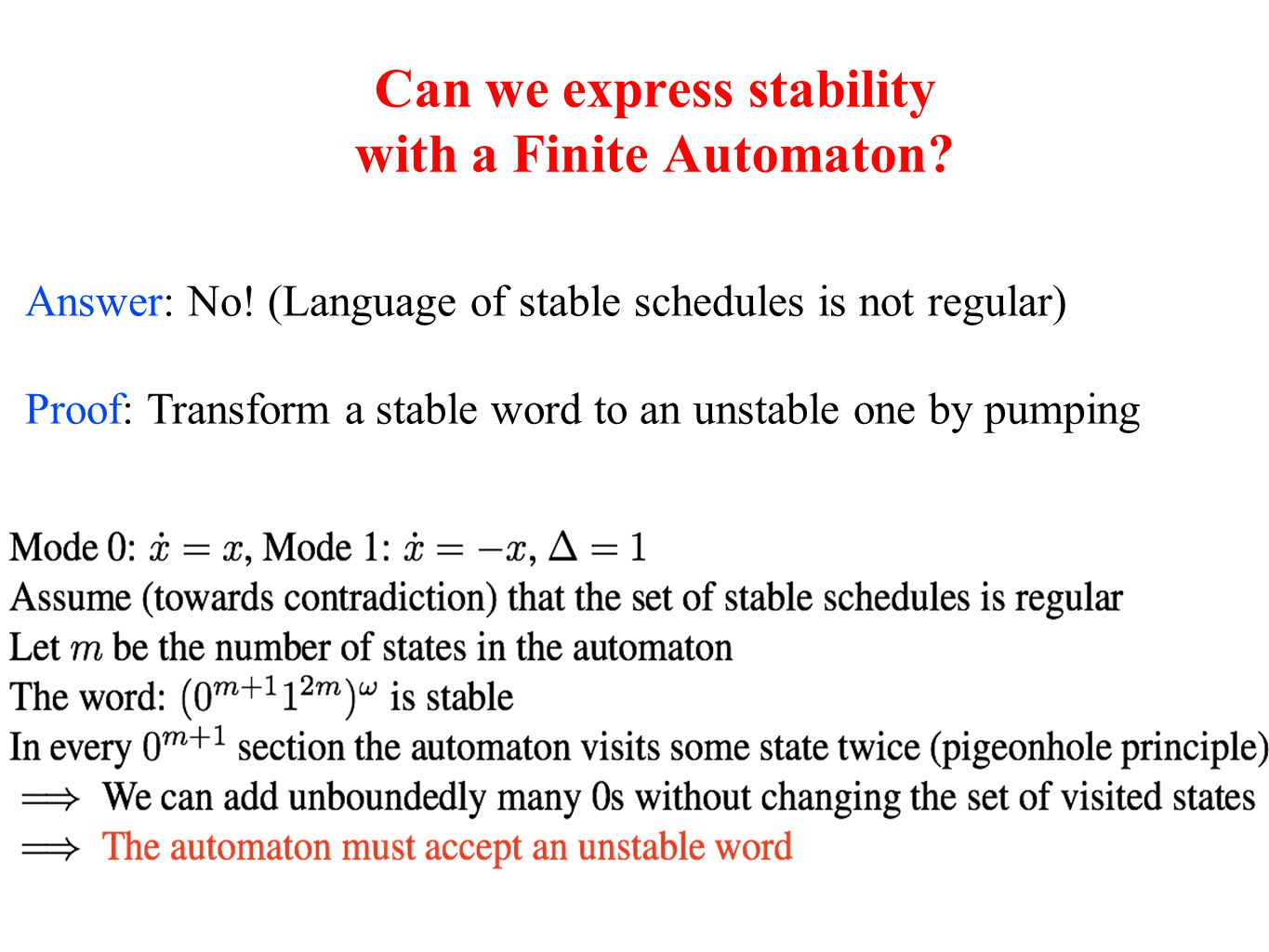Can we express stability with a Finite Automaton. Answer: No.