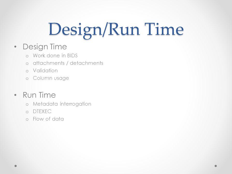 Errors and warnings FireError o At design or run time