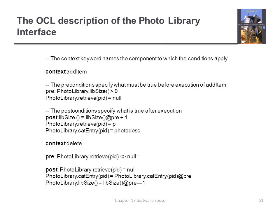 The OCL description of the Photo Library interface -- The context keyword names the component to which the conditions apply context addItem -- The pre