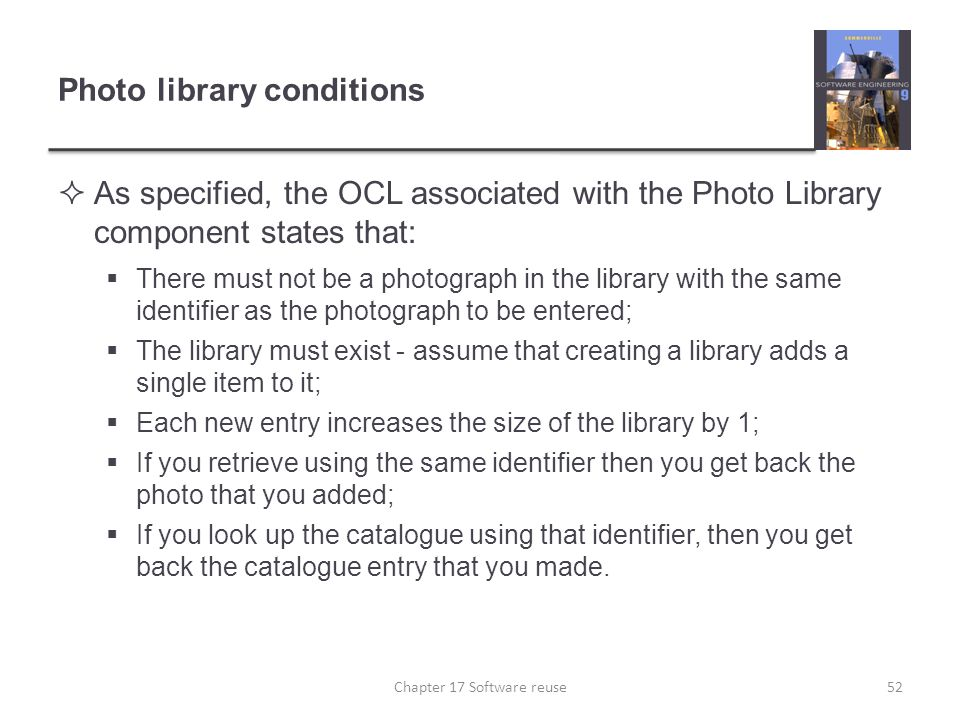Photo library conditions  As specified, the OCL associated with the Photo Library component states that:  There must not be a photograph in the libr