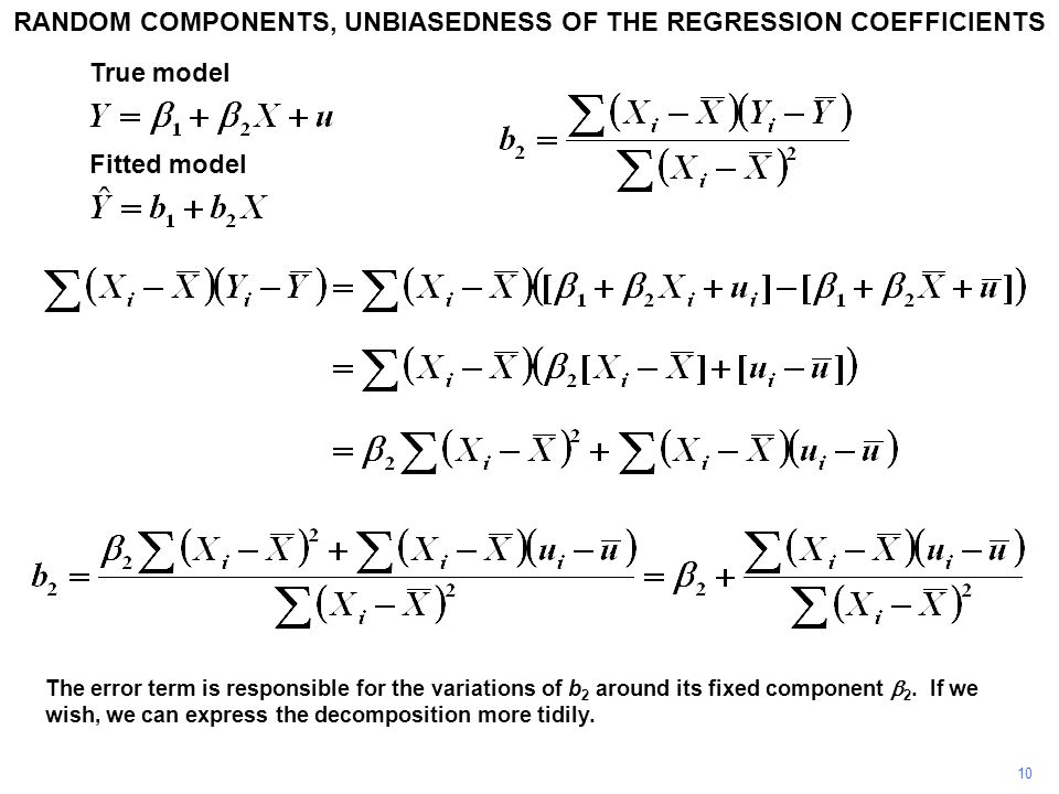 10 The error term is responsible for the variations of b 2 around its fixed component  2.