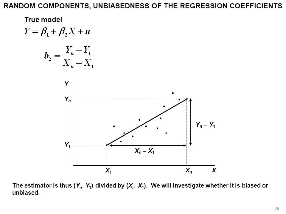 The estimator is thus (Y n –Y 1 ) divided by (X n –X 1 ).