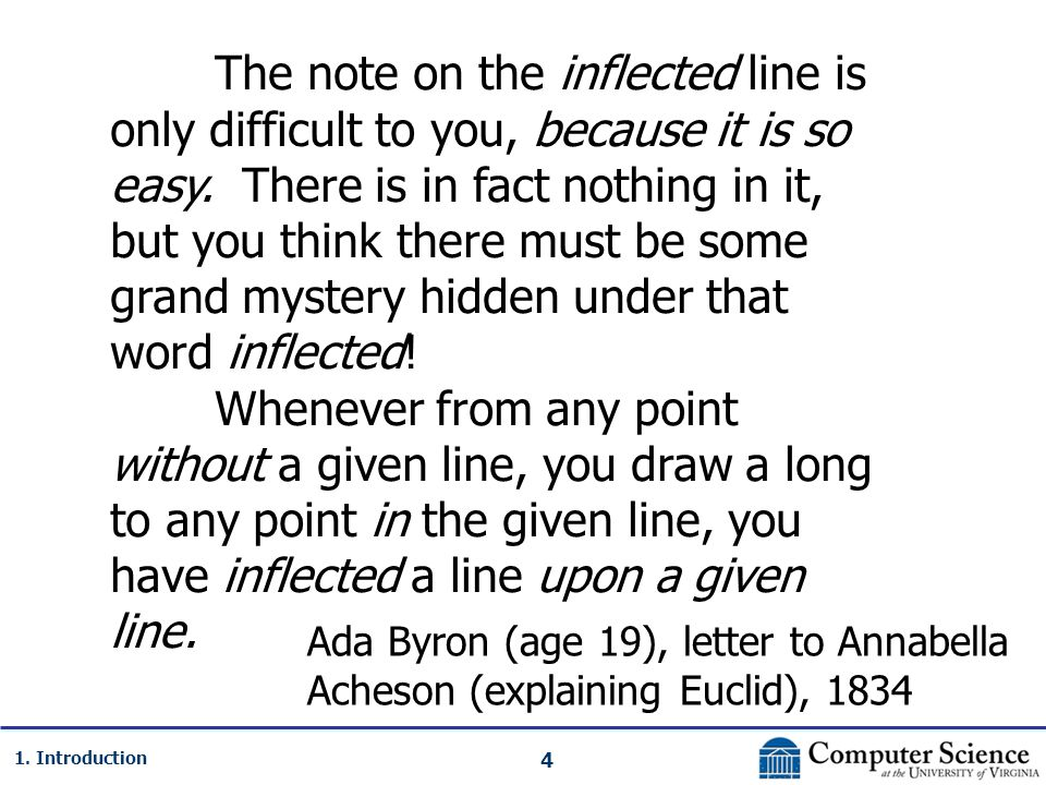 4 1. Introduction The note on the inflected line is only difficult to you, because it is so easy. There is in fact nothing in it, but you think there