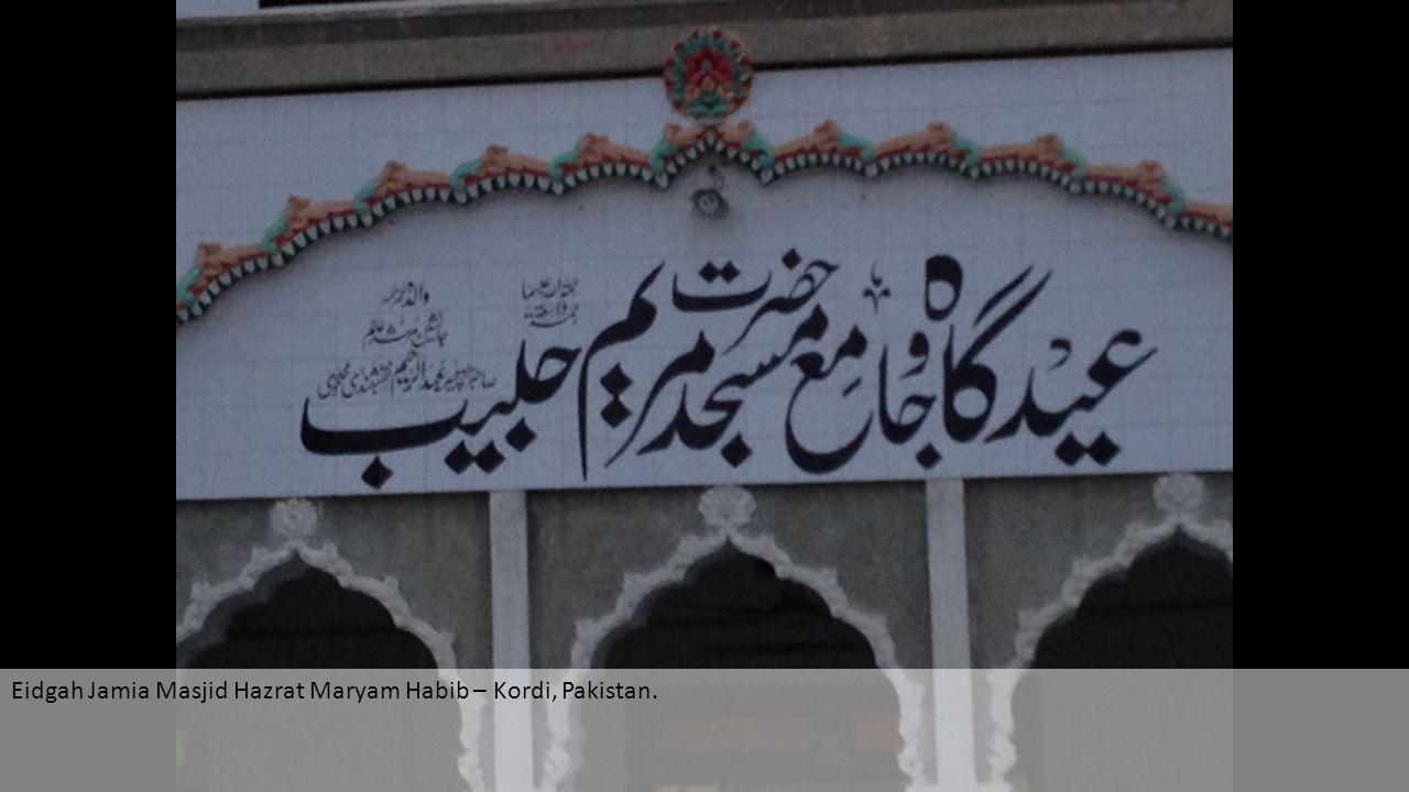 Eidgah Jamia Masjid Hazrat Maryam Habib – Kordi, Pakistan.