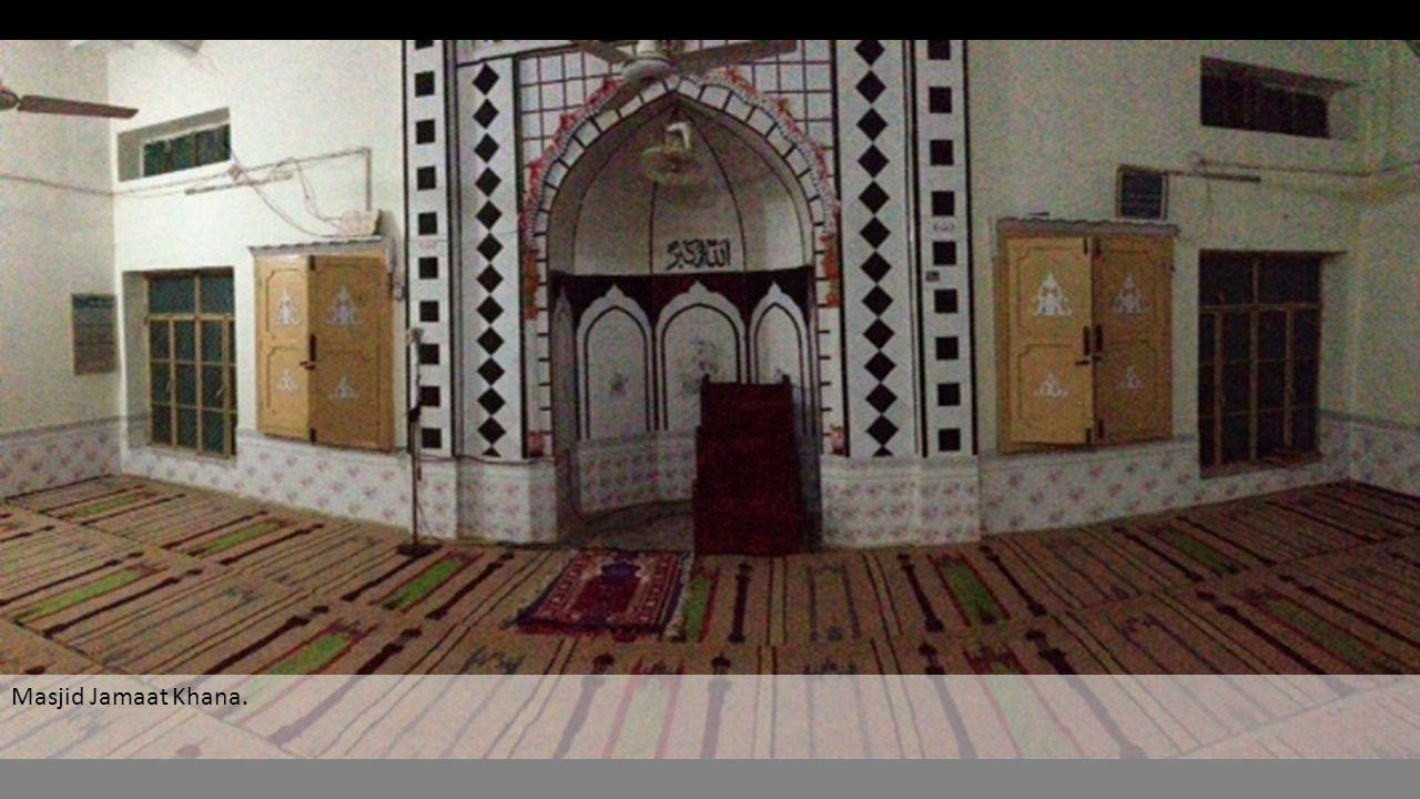 Masjid Jamaat Khana.