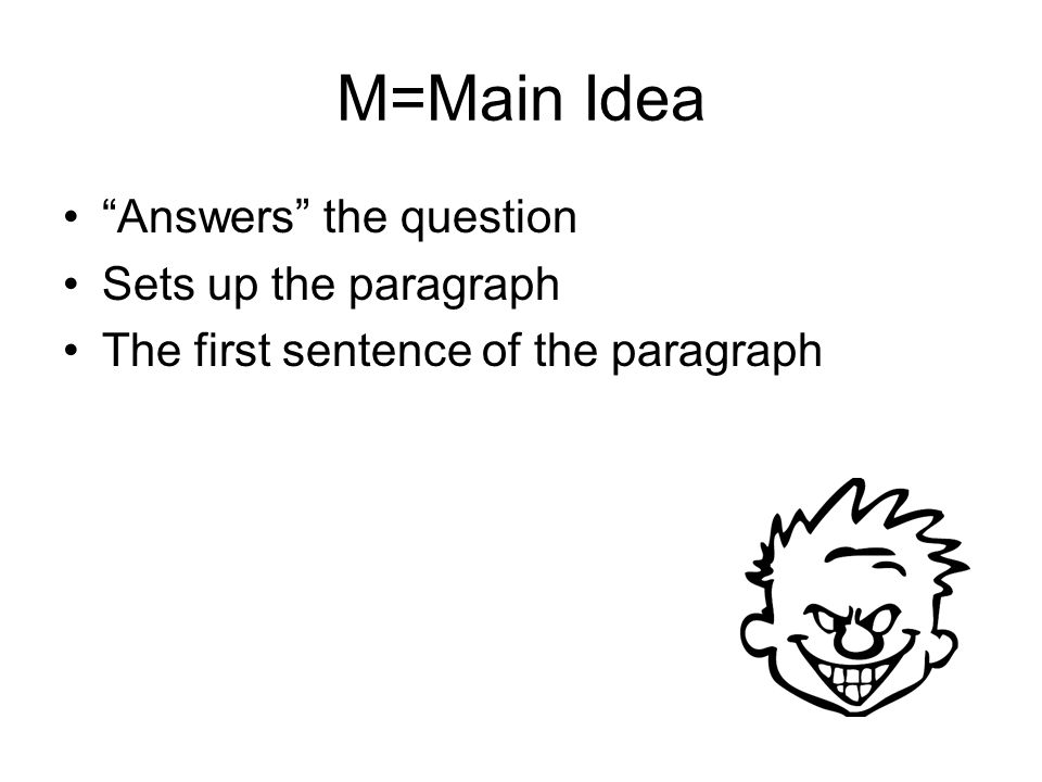 STEP SEVEN END YOUR PARAGRAPH WITH A CONCLUDING STATEMENT TO WRAP UP YOUR IDEAS: So, it is clear that…….. The first example that supports this is that… The next part of the play that supports was the fact that….