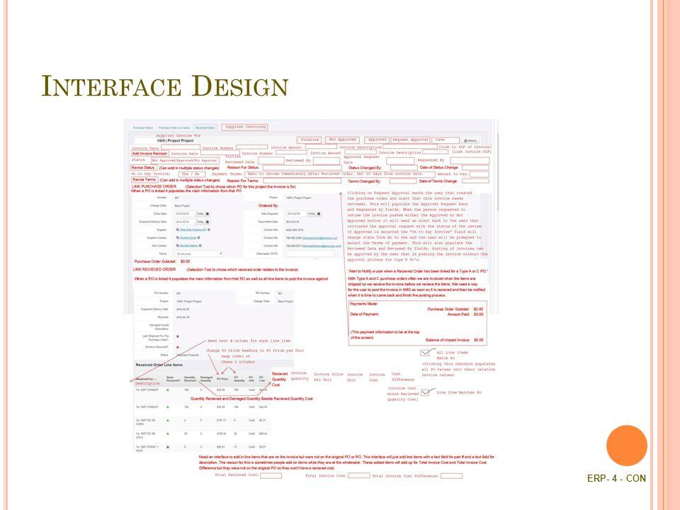I NTERFACE D ESIGN ERP- 4 - CON