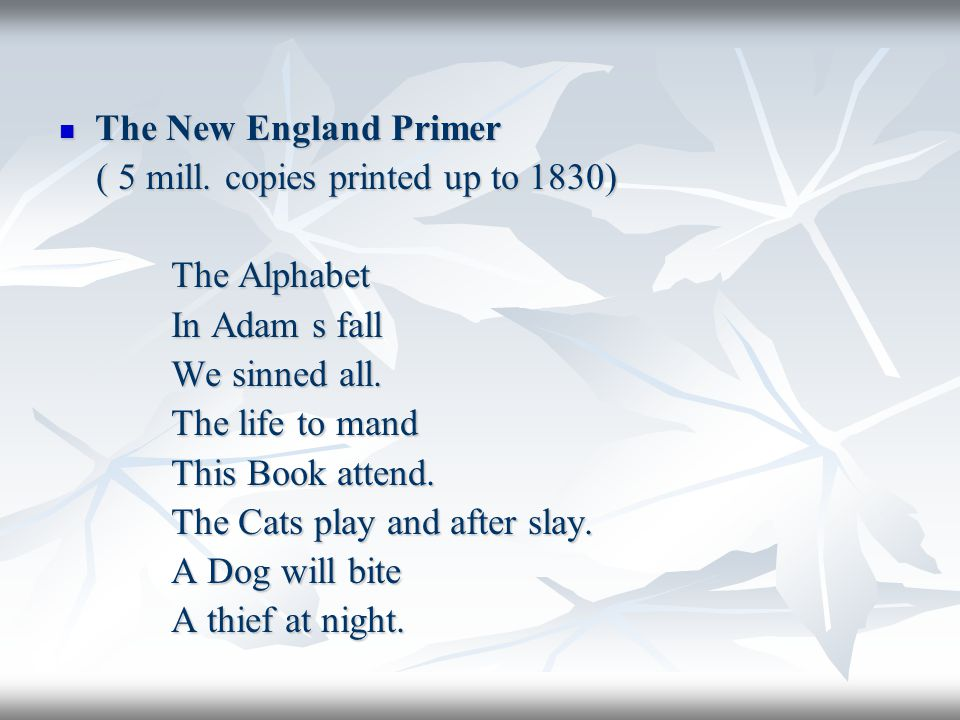 The New England Primer The New England Primer ( 5 mill.