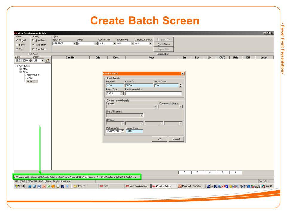 Create Batch Screen