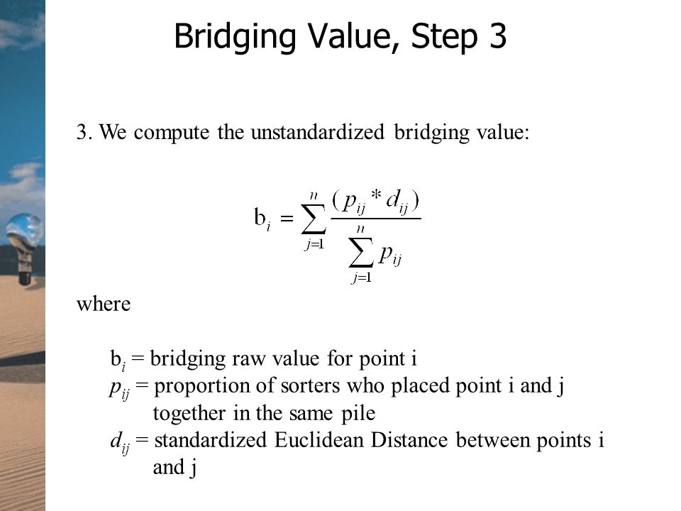 Bridging Value, Step 3 3.