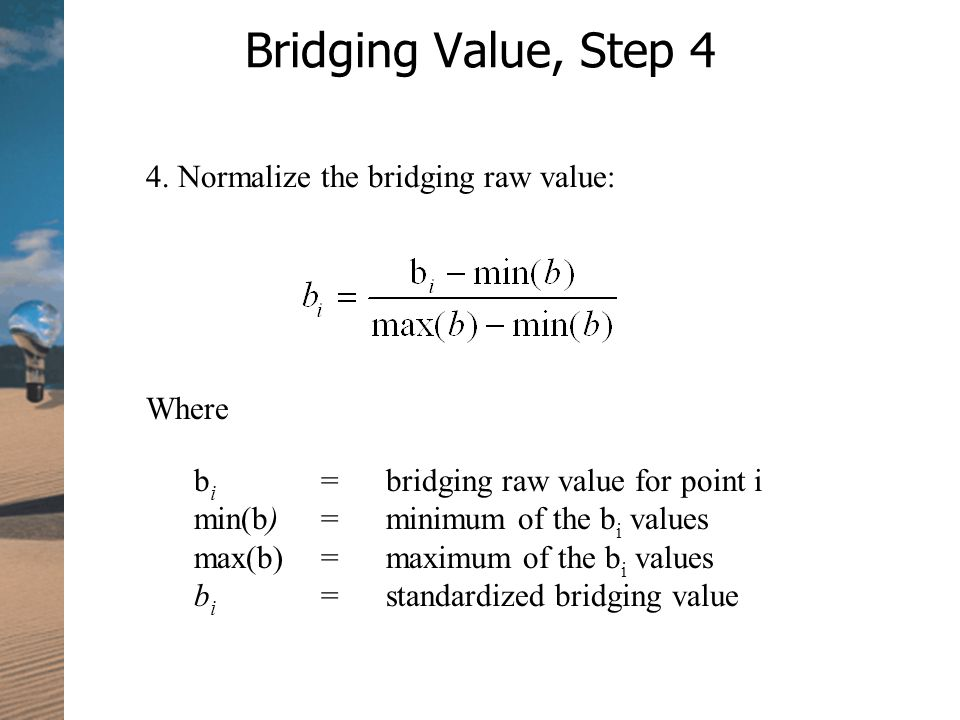 Bridging Value, Step 4 4.