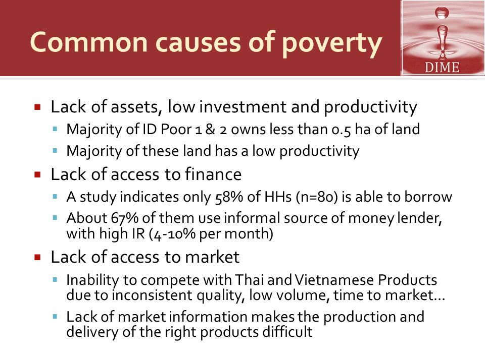 Project description Project Development Objective is to improve livelihoods of the rural poor in select communes in Siem Reap  Component 1: creating and strengthening self-managed institutions of the poor  Component 2: providing access to finance to the poor  Component 3: linking the poor to key markets and value chains  Component 4: project management, coordination, monitoring and evaluation