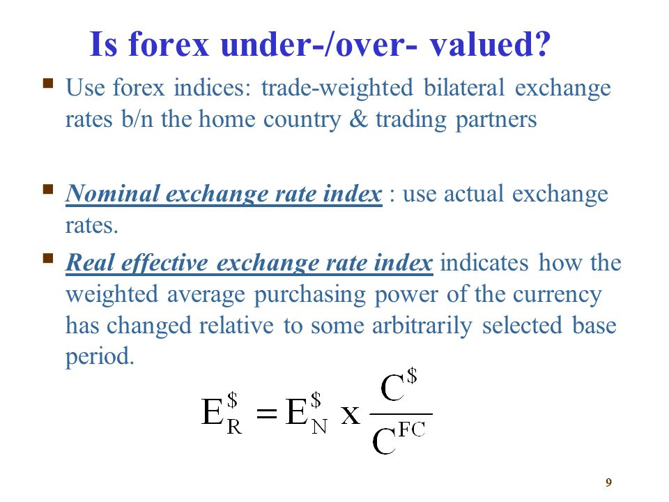 10 Q: Can you tell when a currency is overvalued? Why the real exchange rate deviates from 100?