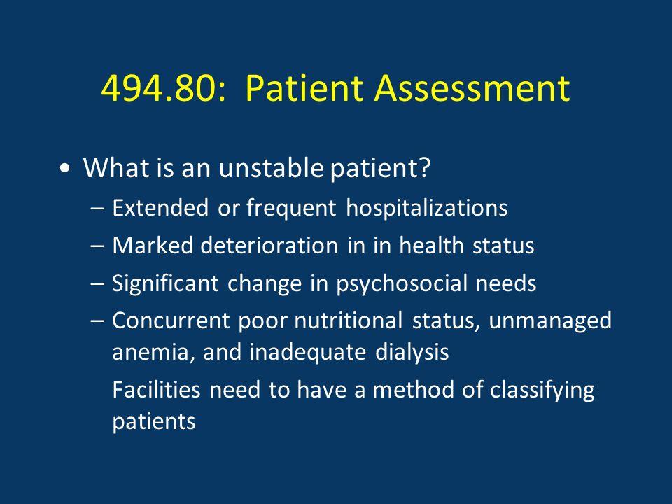 494.80: Patient Assessment What is an unstable patient.