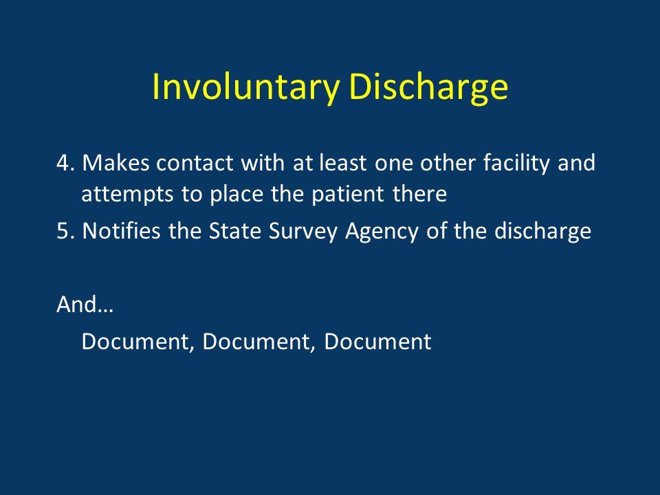 Involuntary Discharge 4.