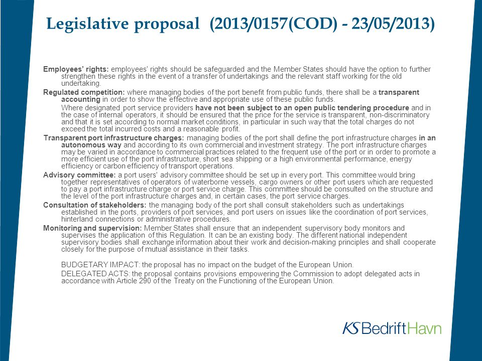 Legislative proposal (2013/0157(COD) - 23/05/2013) Employees' rights: employees' rights should be safeguarded and the Member States should have the op