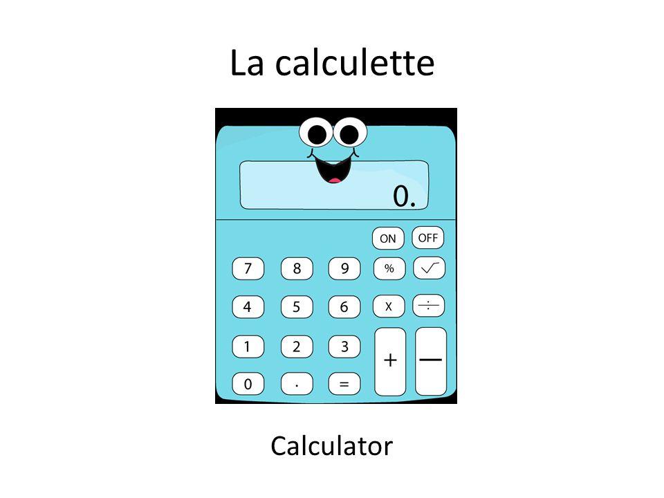 La calculette Calculator