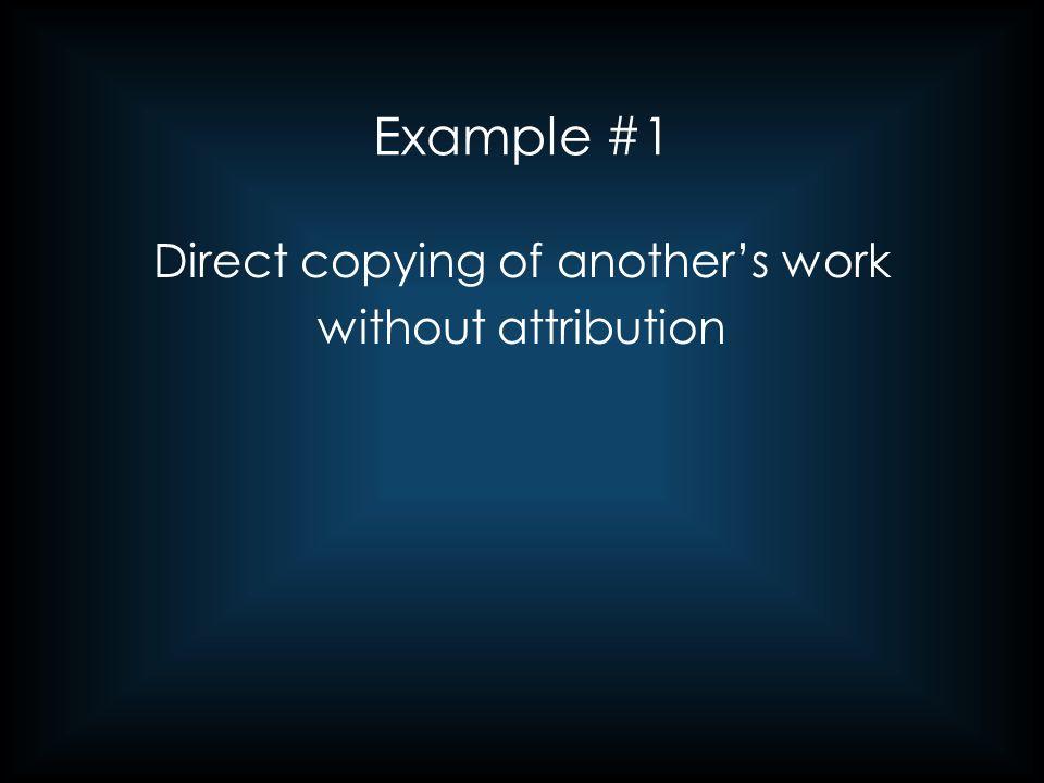 Example #2 (cont'd) Student paper: Original Source: