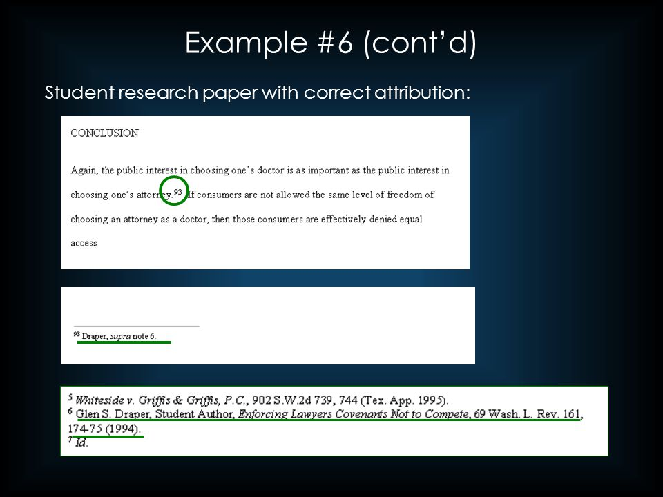 Example #6 (cont'd) Student research paper with correct attribution: