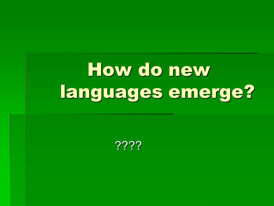 How do new languages emerge