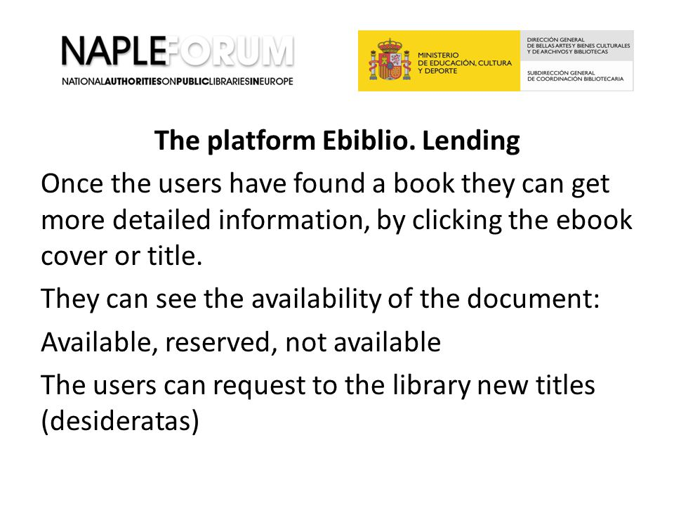 The platform Ebiblio. Lending Once the users have found a book they can get more detailed information, by clicking the ebook cover or title. They can