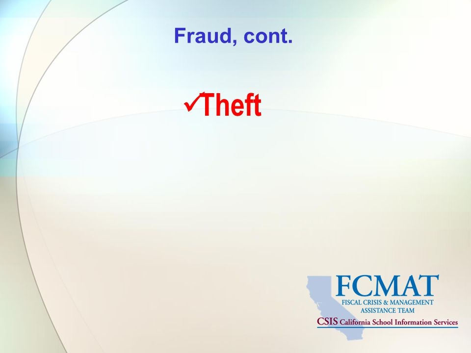 Fraud, cont. Theft