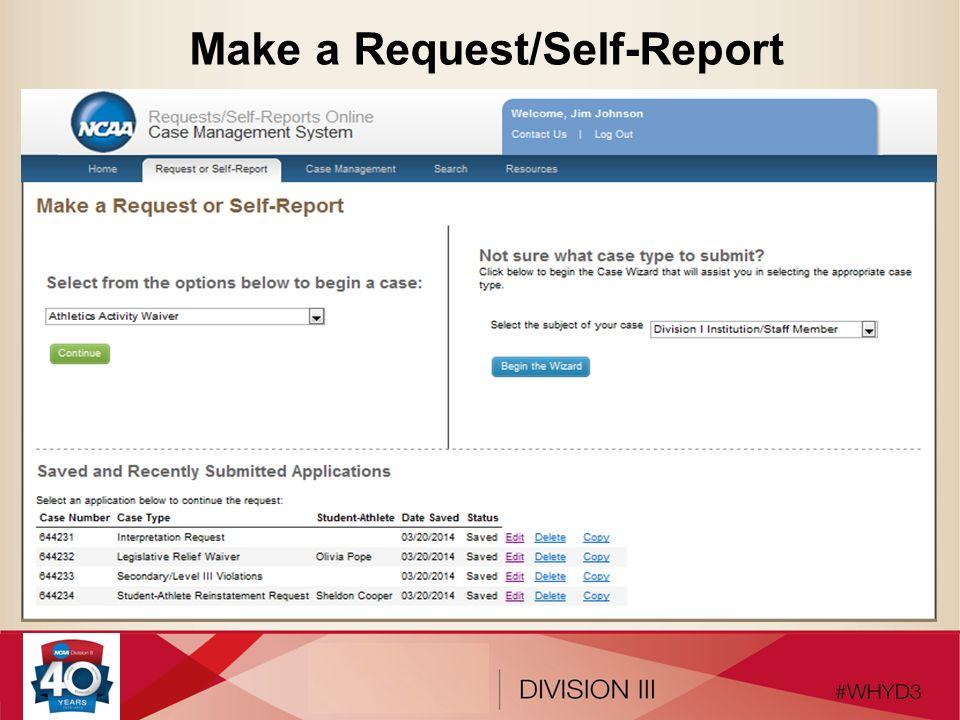 Make a Request/Self-Report