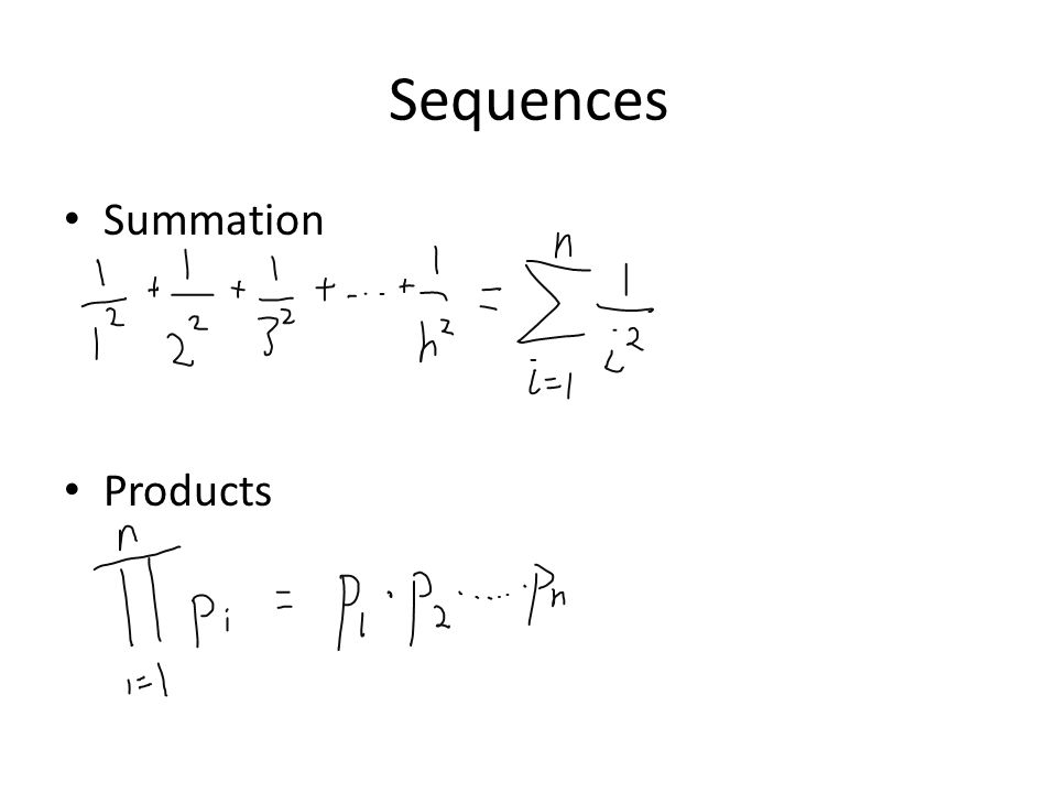Sequences Summation Products