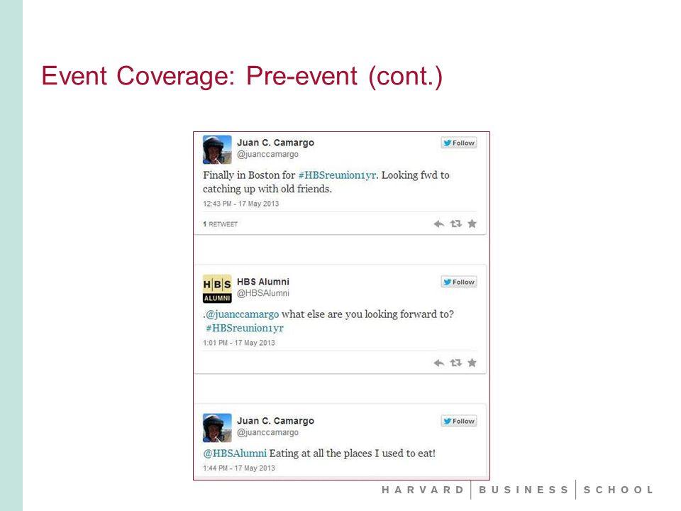 Event Coverage: Pre-event (cont.)