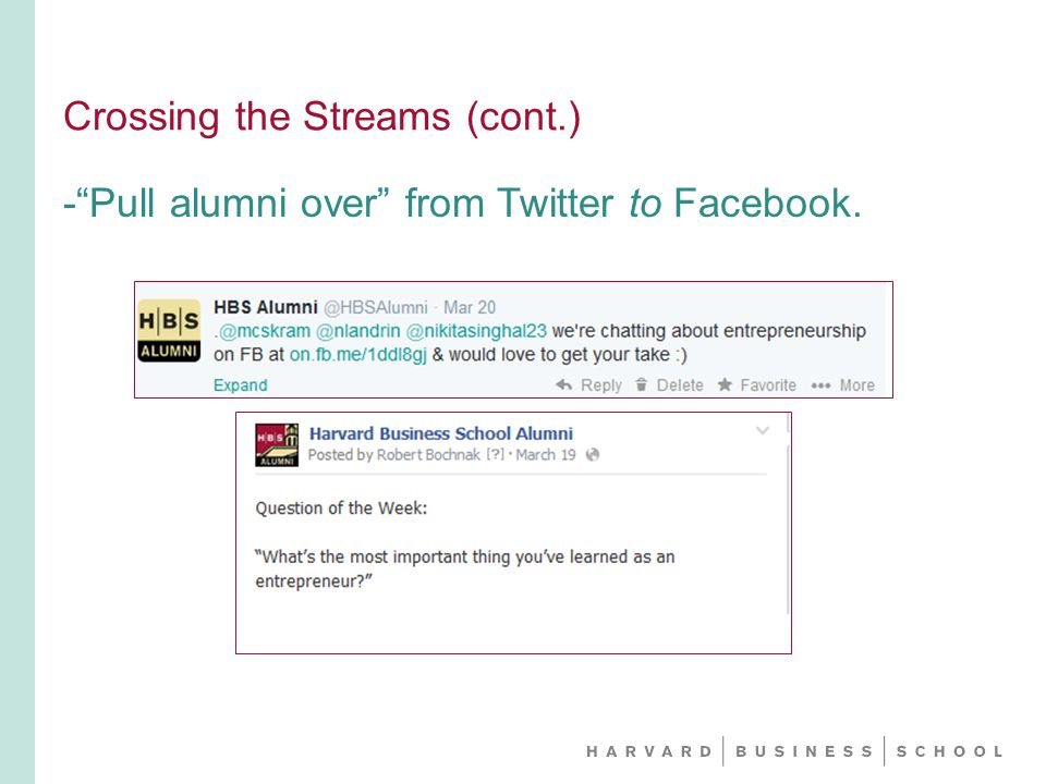 - Pull alumni over from Twitter to Facebook.