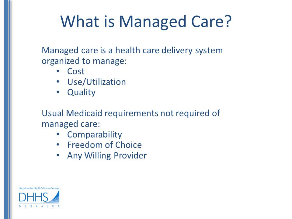What is Managed Care.cont'd.