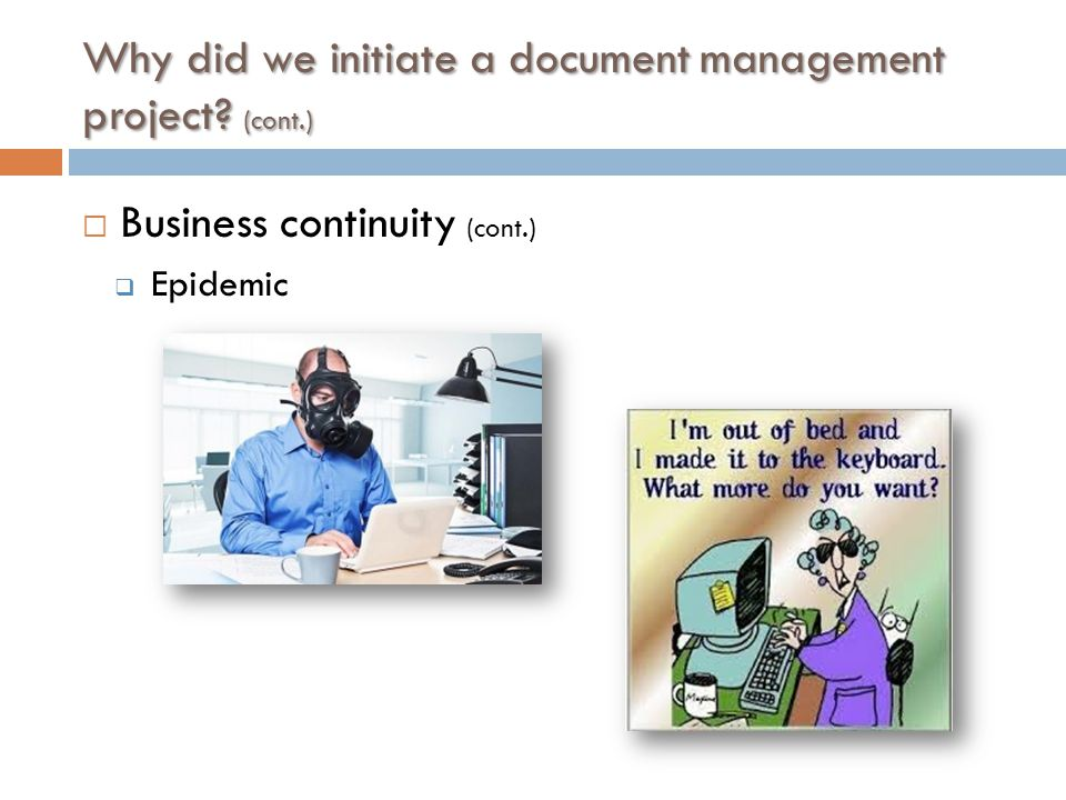 Why did we initiate a document management project.