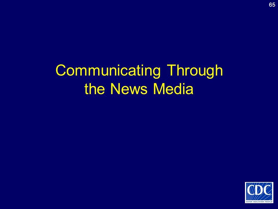 65 Communicating Through the News Media