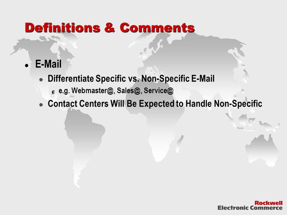 Definitions & Comments E-Mail  Differentiate Specific vs.