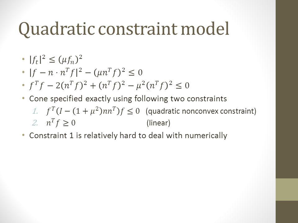 Quadratic constraint model