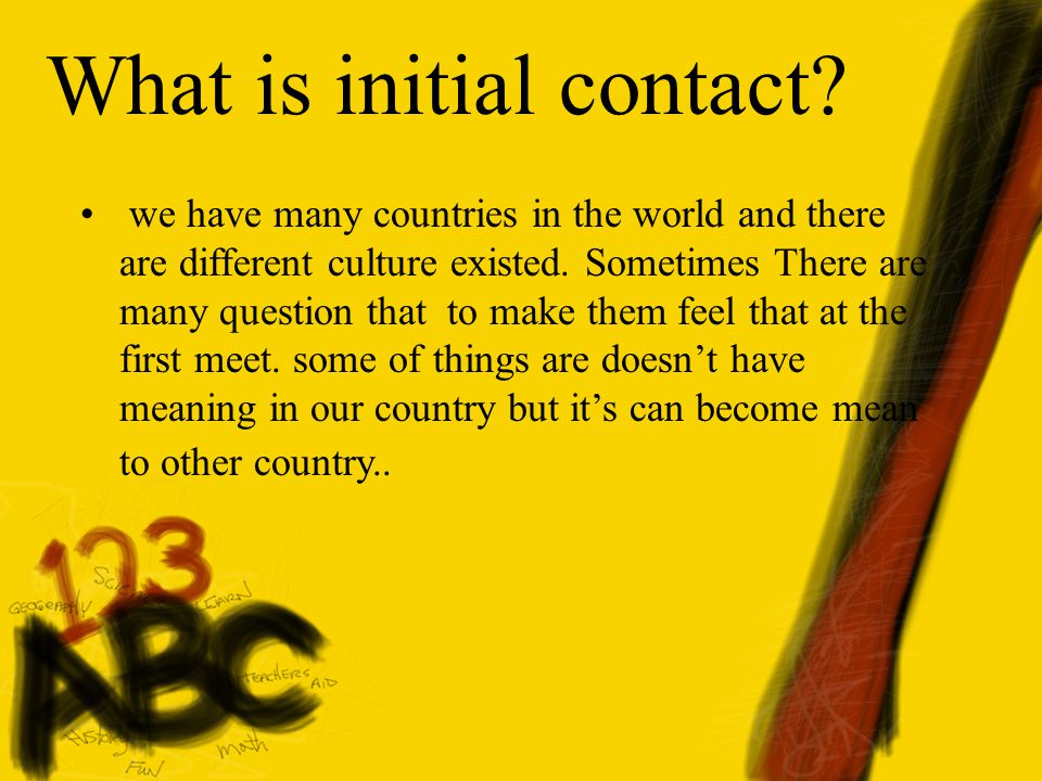 What is initial contact.