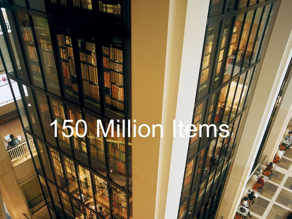 www.bl.uk 2 150 Million Items