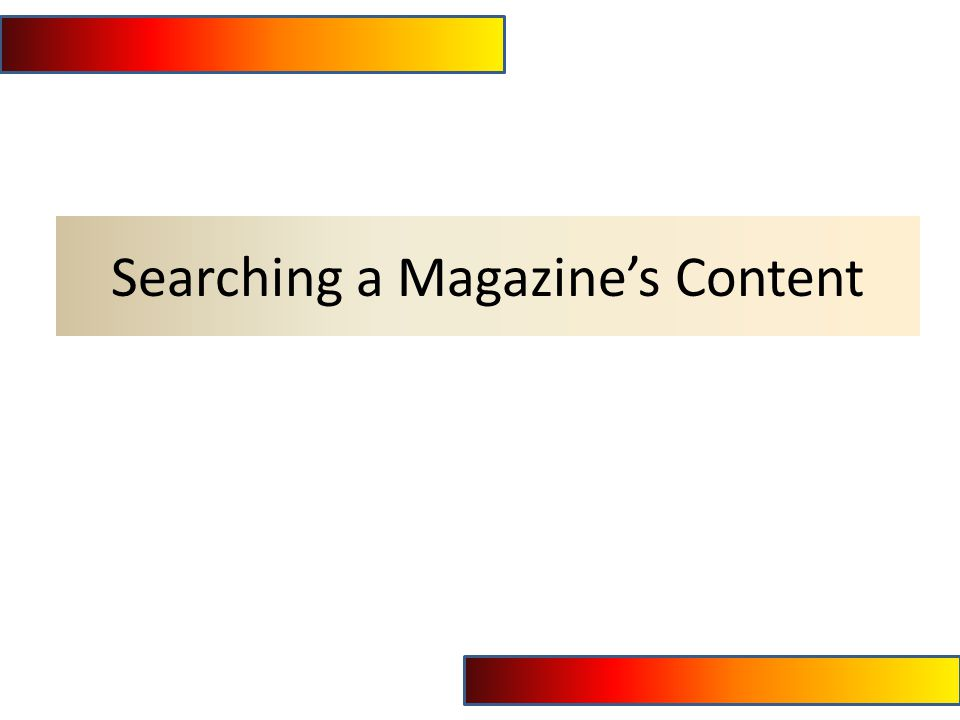 Searching a Magazine's Content