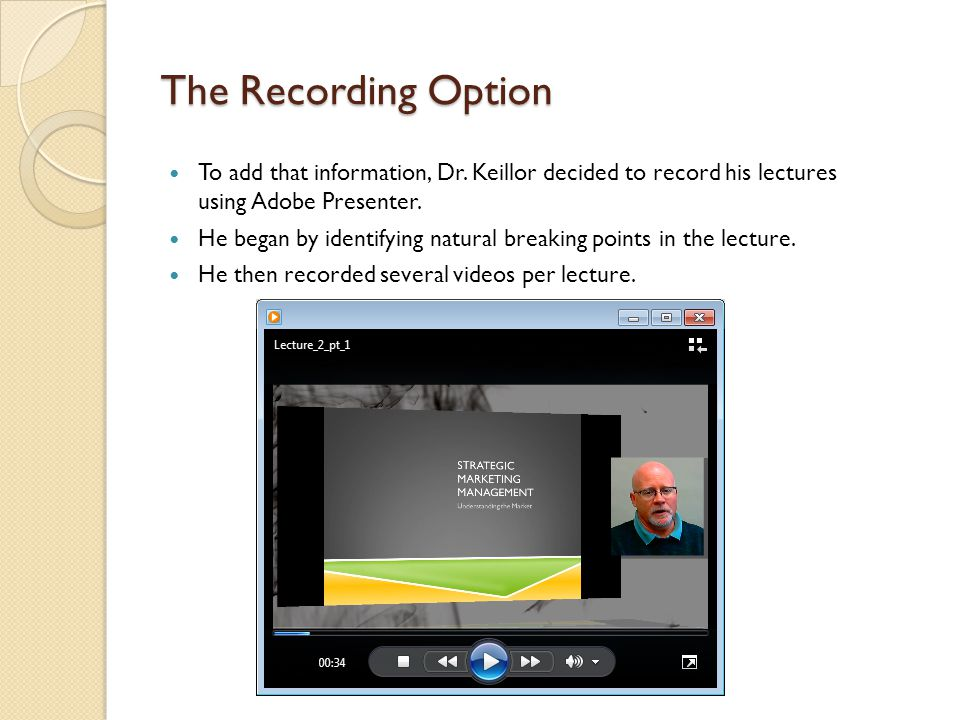 The Recording Option To add that information, Dr.