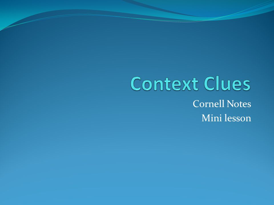 Use your context clues.