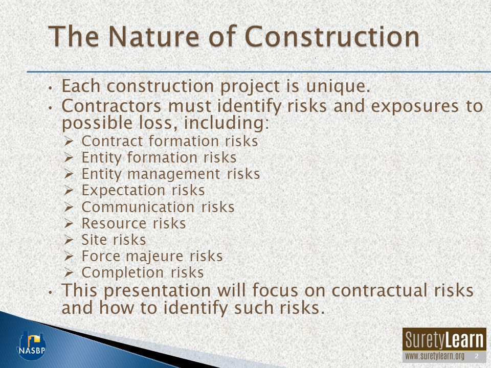 There are many typical construction risks that might impact a contractor's success on a project.